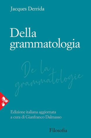 copertina Della grammatologia