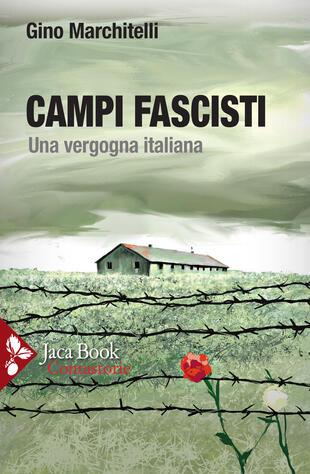 copertina Campi fascisti. Una vergogna italiana