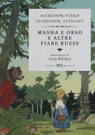 copertina Masha e Orso e altre fiabe russe. Ediz. illustrata