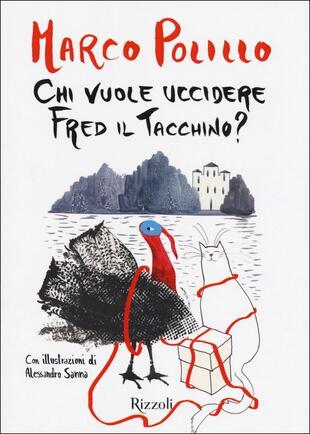 copertina Chi vuole uccidere Fred il tacchino?