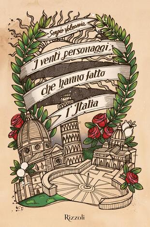 copertina I venti personaggi che hanno fatto l'Italia