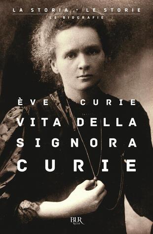 copertina Vita della signora Curie