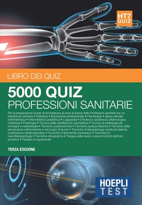 Hoepli Test. 5000 quiz professioni sanitarie