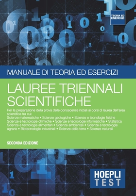 Hoepli Test. Manuale di teoria ed esercizi. Lauree triennali scientifiche