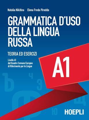 copertina Grammatica d'uso della lingua russa. Teoria ed esercizi. Livello A1