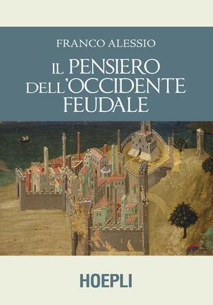 copertina Il pensiero dell'Occidente feudale