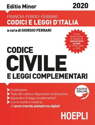 copertina Codice civile e leggi complementari. Febbraio 2020. Ediz. minor
