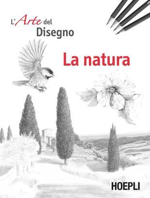 copertina La natura. L'arte del disegno