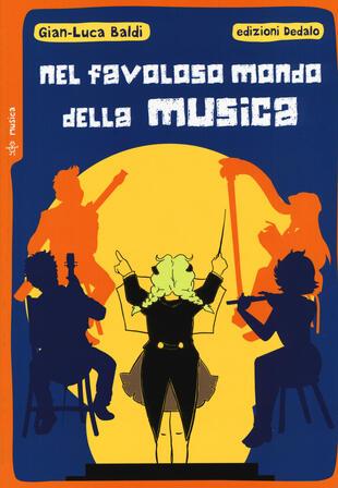 copertina Nel favoloso mondo della musica