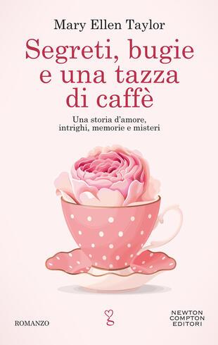 copertina Segreti, bugie e una tazza di caffè