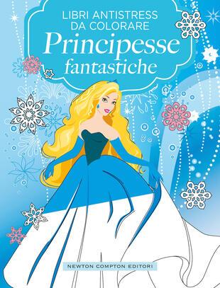 copertina Libri antistress da colorare. Principesse fantastiche