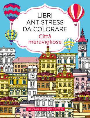 copertina Libri antistress da colorare. Città meravigliose