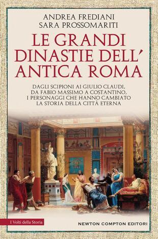 copertina Le grandi dinastie dell'antica Roma
