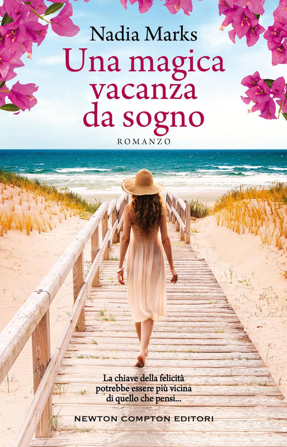 """Una magica vacanza da sogno"""" di Nadia Marks - Brossura - 3.0 - Il Libraio"""