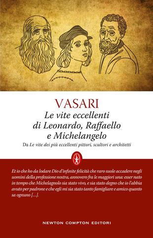 copertina Le vite eccellenti di Leonardo, Raffaello e Michelangelo