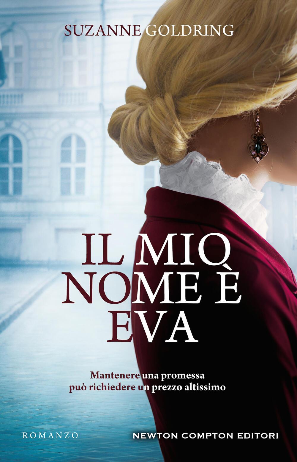 """Il mio nome è Eva"""" di Suzanne Goldring - Brossura - 3.0 - Il Libraio"""