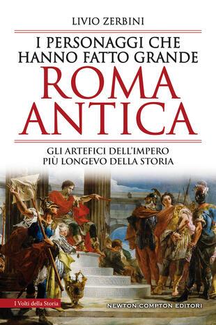 copertina I personaggi che hanno fatto grande Roma antica