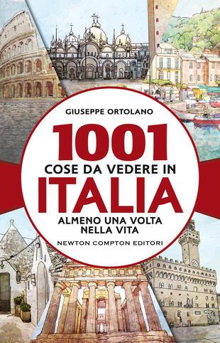 copertina 1001 cose da vedere in Italia almeno una volta nella vita