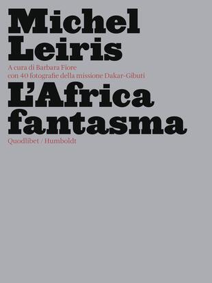 copertina L'Africa fantasma. Ediz. illustrata