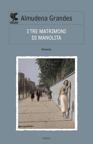 copertina I tre matrimoni di Manolita