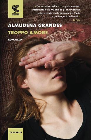copertina TROPPO AMORE