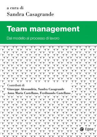 copertina Team management. Dal modello al processo di lavoro