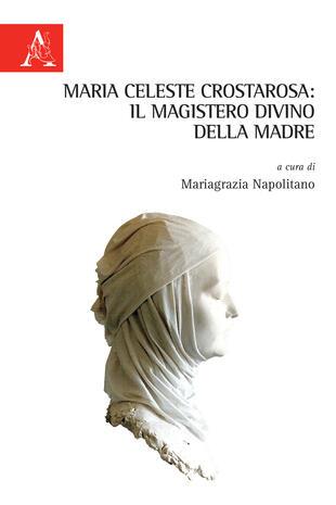 copertina Maria Celeste Crostarosa: il Magistero divino della Madre