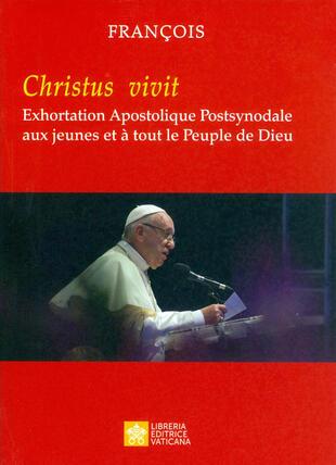 copertina «Christus vivit». Exhortation apostolique post-synodale aux jeunes et à tout le peuple de Dieu