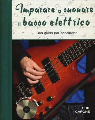 copertina Imparare a suonare il basso elettrico. Una guida per principianti. Ediz. a spirale. Con CD-Audio