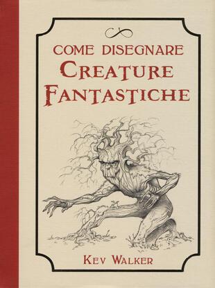 copertina Come disegnare creature fantastiche