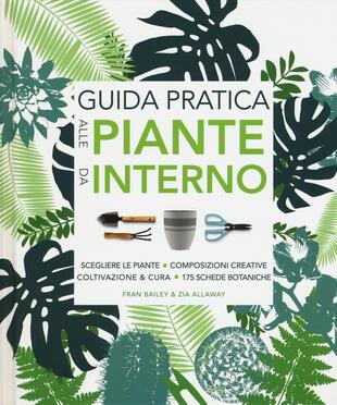 copertina Guida pratica alle piante da interno. Ediz. illustrata