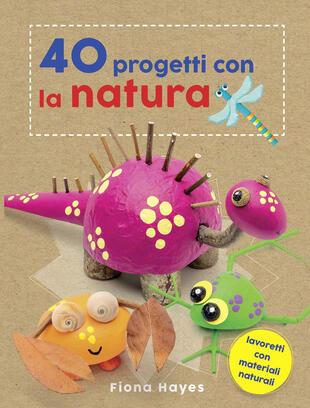 copertina 40 progetti con la natura