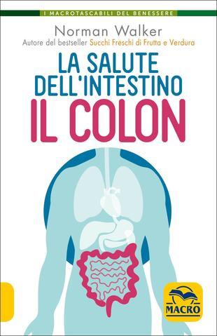 copertina La salute dell'intestino. Il colon