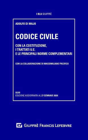 copertina Codice civile. Con la Costituzione, i trattati U.E. e le principali norme complementari