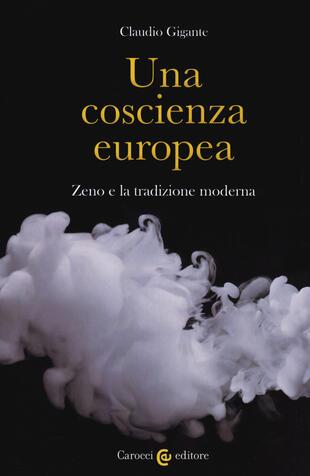 copertina Una coscienza europea. Zeno e la tradizione moderna