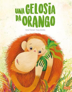 copertina Una gelosia da orango. Ediz. a colori