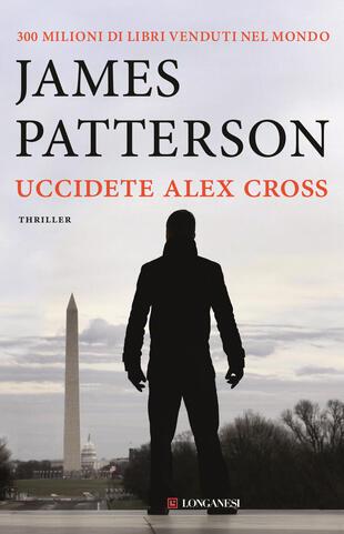 copertina Uccidete Alex Cross