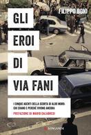 """Evento digitale: presentazione di """"Gli eroi di via Fani"""" in diretta su Facebook"""