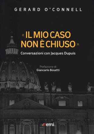 copertina «Il mio caso non è chiuso». Conversazioni con Jacques Dupuis