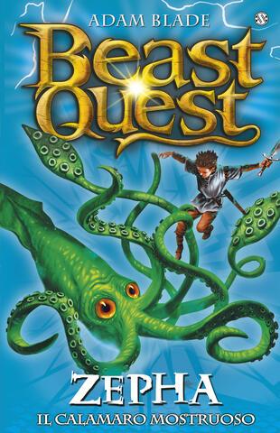 copertina Beast Quest 7. Zepha. Il Calamaro Mostruoso