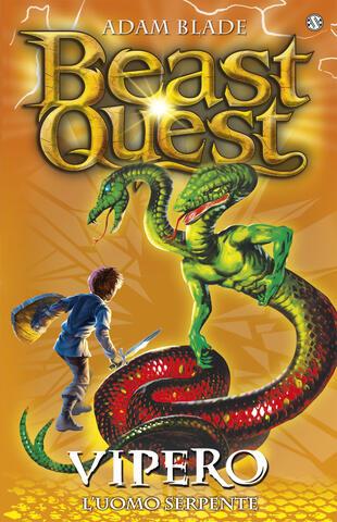 copertina Beast Quest 10. Vipero. L'Uomo Serpente