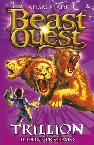 copertina Beast Quest. 12 Trillion. Il Leone Tricefalo