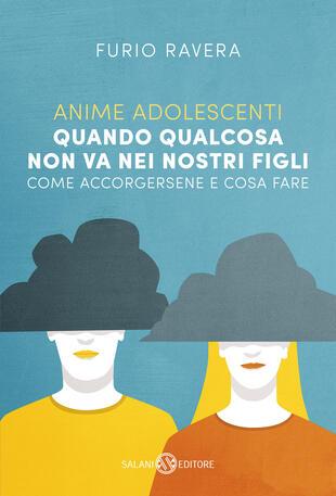Furio Ravera presenta Anime Adolescenti in diretta sulla pagina Facebook Adriano Salani Editore