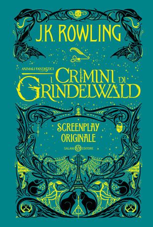 copertina Animali Fantastici. I Crimini di Grindelwald - Screenplay originale