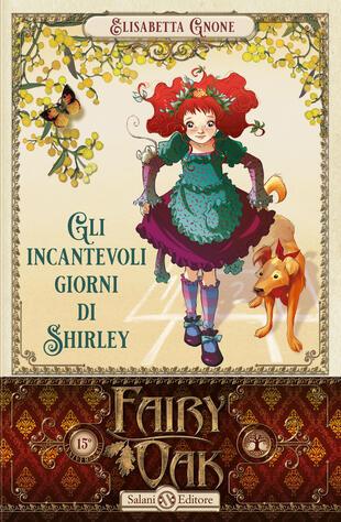 copertina Fairy Oak - Gli incantevoli giorni di Shirley (vol.5)