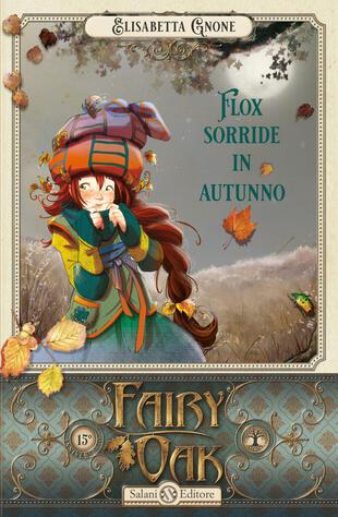 copertina Fairy Oak- Flox sorride in autunno (vol. 6)