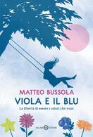 Viola e il Blu. Firmacopie con Matteo Bussola