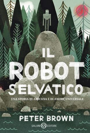 copertina Il robot selvatico