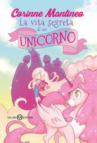 copertina La vita segreta di un unicorno