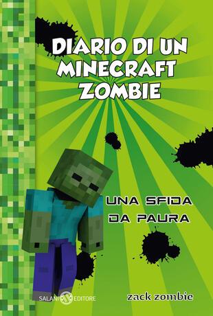 copertina Diario di un Minecraft Zombie. Vol. 1: Una sfida da paura